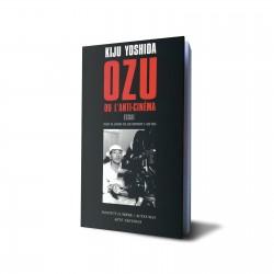 Ozu ou l'anti-cinéma
