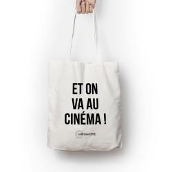 Tote Bag Et on va au cinéma